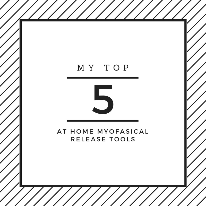 Tight legs, hips, or back? Sore lower back and quads? Here are my top 5 at home myo fascial release tools to help you loosen up and get back to your favourite physical activities!