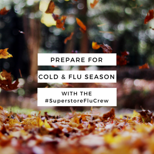 Prepare for the Fall Spike with the #SuperstoreFluCrew