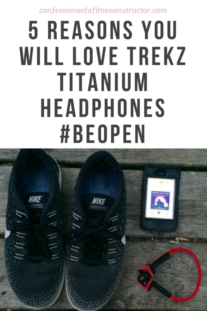 5 Reasons You Will LOVE Trekz Titanium Headphones #BeOpen