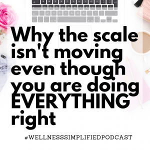 Why the scale isn't moving even though you are doing everything right
